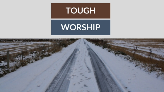 Tough worship